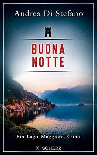 Buona Notte - Ein Lago-Maggiore-Krimi (Lukas Albano Geier, Band 2)