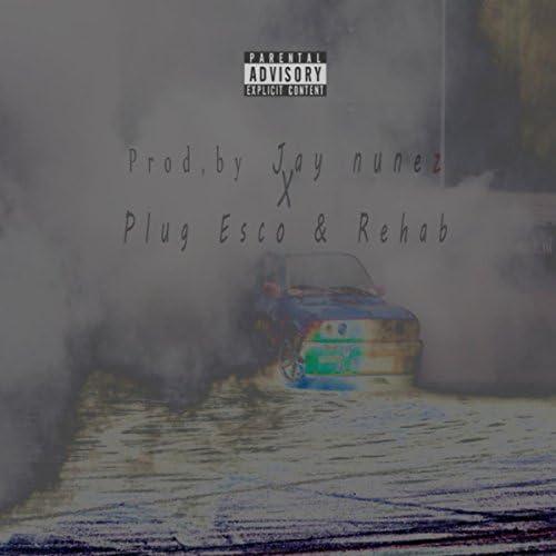 Jay Nunez feat. Plug Esco & Rehab