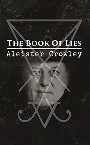 The Book Of Lies: Which is Also Falsely Called BREAKS