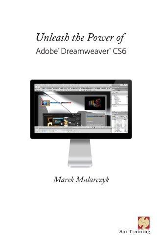 Unleash the Power of Adobe Dreamweaver CS6 (English Edition)