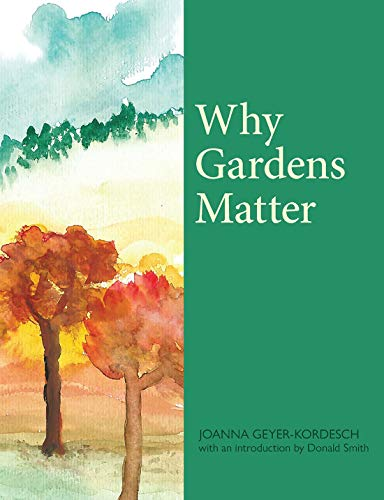 Why Gardens Matter (English Edition)