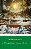 50 Obras-Primas Da Literatura Brasileira (Portuguese Edition)