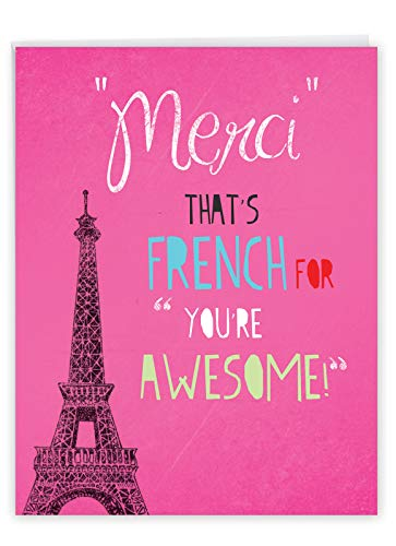 8.5 x 11 Inch Thank You Greeting Card with Envelope - 'Merci That's French for You're Awesome' Eiffel Tower Design - Travel Friends and BFFs Personalized Thanks J2567TYG