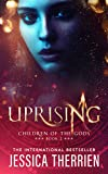 Uprising (Children of the Gods Book 2)