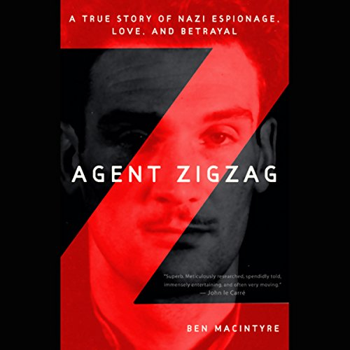 Agent Zigzag Audiobook By Ben MacIntyre cover art