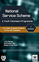 National Service Scheme: A Youth Volunteers Programme for Under Graduate Students as Per UGC Guidelines