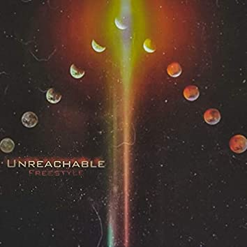 Unreachable Freestyle (feat. ZP)