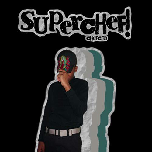 Superchef! [Explicit]