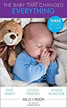 The Baby That Changed Everything: A Baby to Heal Their Hearts / the Baby That Changed Her Life / the Surgeon's Baby Secret