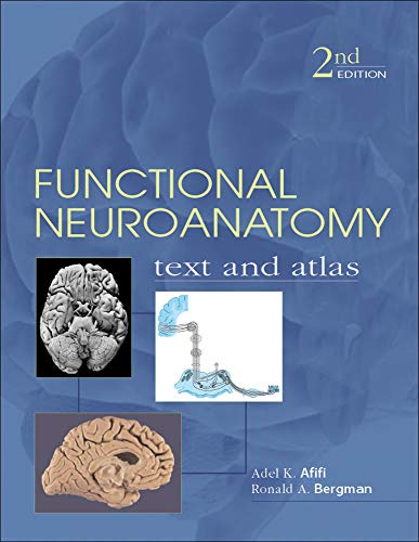 Functional Neuroanatomy: Text and Atlas, 2nd Edition: Text and Atlas (LANGE Basic Science)