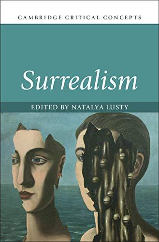 Surrealism (Cambridge Critical Concepts) (English Edition)