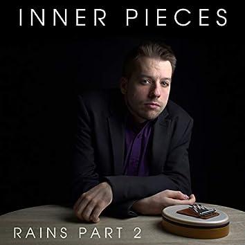 Rains, Pt. 2