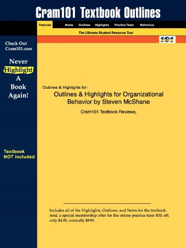 Outlines & Highlights for Organizational Behavior by Steven McShane