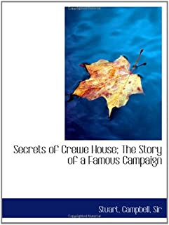 Secrets of Crewe House; The Story of a Famous Campaign
