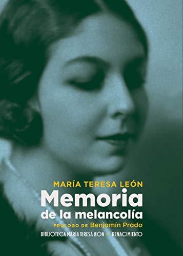 Memoria de la melancolía: 1 (Otros títulos - Biblioteca María Teresa León)