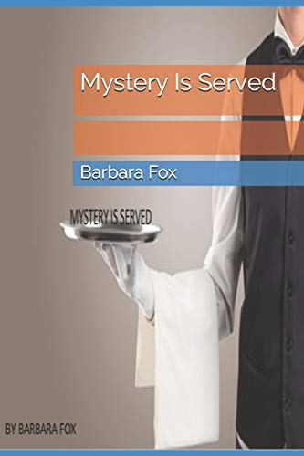 Book: Mystery Is Served by Barbara Fox