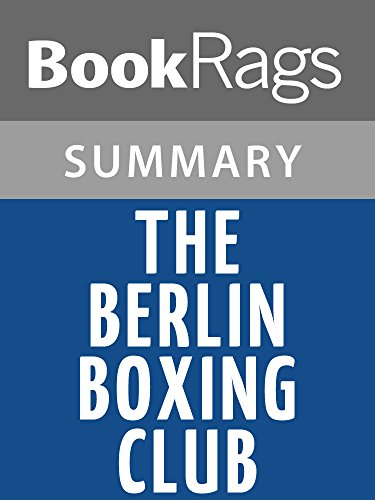 Summary & Study Guide The Berlin Boxing Club by Robert Sharenow