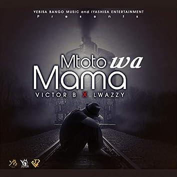 Mtoto Wa Mama