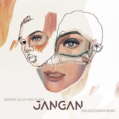 Marion Jola & Eka Gustiwana feat. Rayi Putra