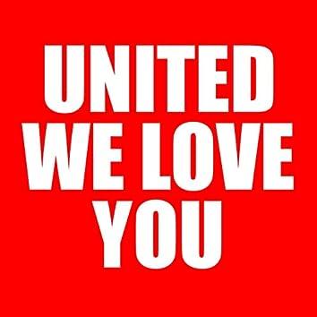 United We Love You