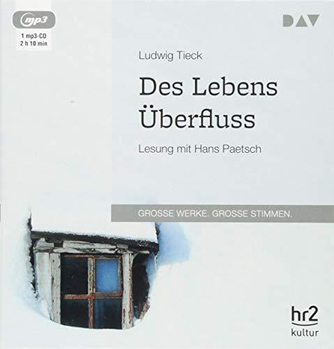 Des Lebens Überfluss: Lesung mit Hans Paetsch (1 mp3-CD)