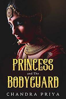 Her Stolen Heart: Princess and The Bodyguard by [Chandra Priya]