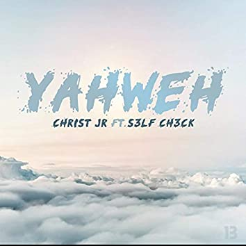 Yawheh (feat. S3lf Ch3ck)