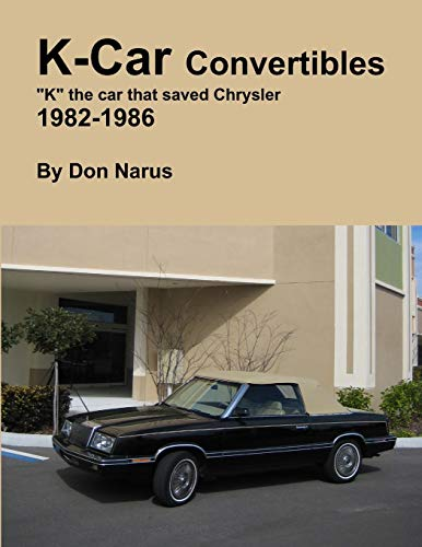 K-Car Convertible Chrysler Dodge 1982-1986