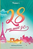 28 jours avant J.-C. (Tome) (French Edition)