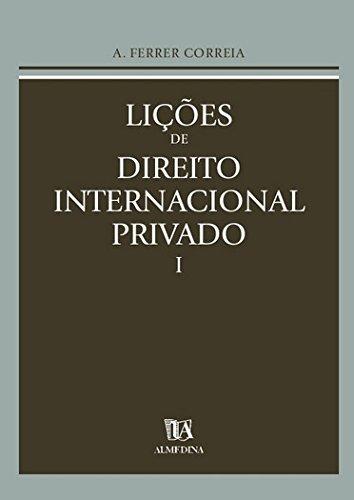 Lições de Direito Internacional Privado (Volume 1)