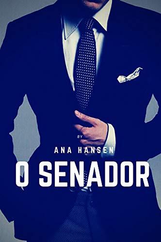 O Senador