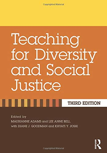 Compare Textbook Prices for Teaching for Diversity and Social Justice 3 Edition ISBN 9781138023345 by Adams, Maurianne,Bell, Lee Anne
