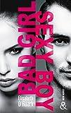 Bad Girl, Sexy Boy : la nouvelle voix de la romance New Adult venue des Etats-Unis ! (&H)