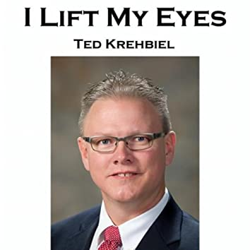 I Lift My Eyes