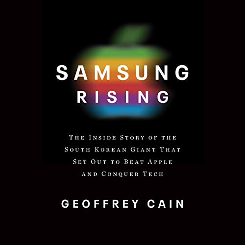 Samsung Rising Audiobook By Geoffrey Cain cover art