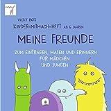 Meine Freunde - Mitmach-Heft ab 6 Jahre zum Eintragen, Malen und Erinnern: Zum Eintragen, Malen und Erinnern für Mädchen und Jungen - Vicky Bos Malbücher für Kinder