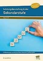 Leistungsbeurteilung in der Sekundarstufe: Schuelerleistungen souveraen einschaetzen, bewerten & Feedback geben (5. bis 10. Klasse)