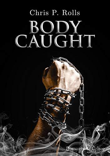 Bodycaught