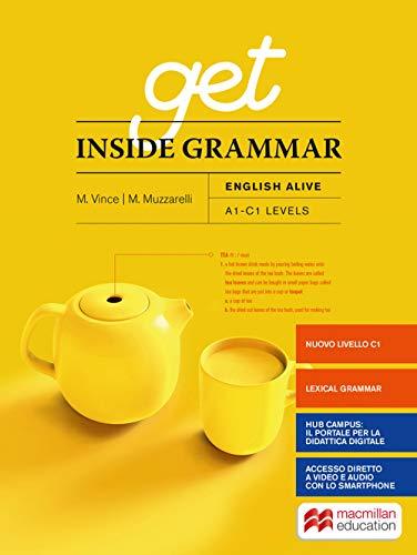 Get inside grammar. English alive. Per le Scuole superiori. Con e-book. Con espansione online