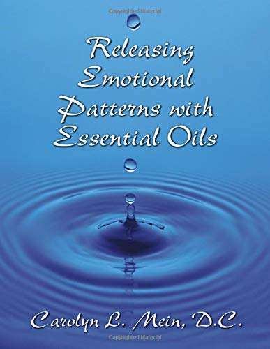Releasing Emotional Patterns with Essential Oils: 2020 Edition