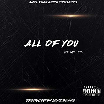 All of You (feat. Mylez)