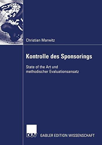 Kontrolle des Sponsorings: State of the Art und methodischer Evaluationsansatz