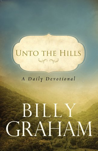 Unto the Hills: A Daily Devotional (English Edition)