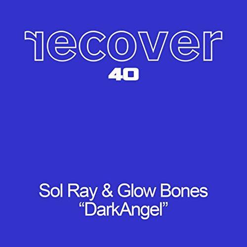 Sol Ray & Glowbones