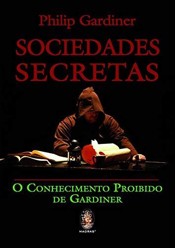 Sociedades secretas: O conhecimento proibido de Gardiner