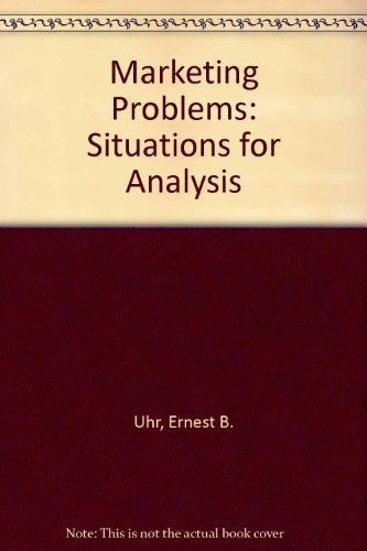 Marketing Problems: Situations for Analysis (Marketing S.)