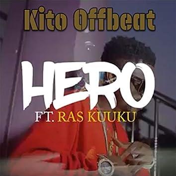 Hero (feat. Ras Kuuku)