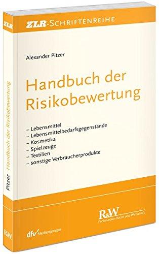 Handbuch der Risikobewertung: Le...