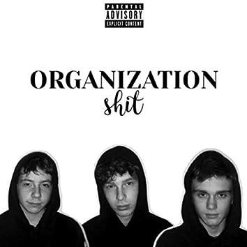 Organization Shit