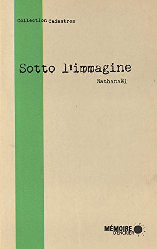 Sotto l'immagine (French Edition)